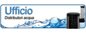 disrtubutori acqua ufficio